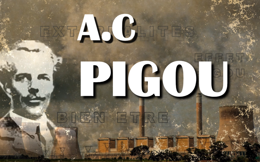 Arthur Cecil Pigou : père fondateur de l'économie du bien-être (Bio)